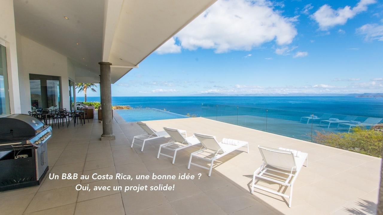 B&B, hôtel ou location au Costa Rica : comment réussir son projet réceptif.